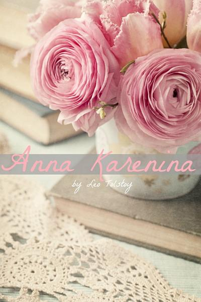The Anna Karenina Companion: Includes Complete Text, Study Guide, Biography, and Character Index