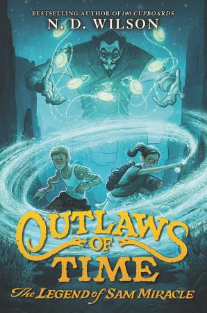 Outlaws of Time  The Legend of Sam Miracle PDF