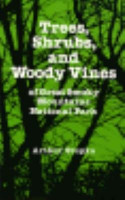 Trees  Shrubs  and Woody Vines of Great Smoky Mountains National Park PDF
