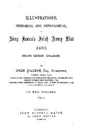 Illustrations, Historical and Genealogical, of King James's Irish Army List, 1689: 2d Ed.--enl, Volume 1