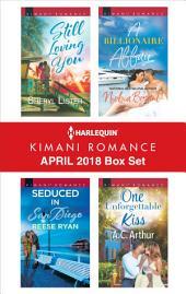 Harlequin Kimani Romance April 2018 Box Set: An Anthology