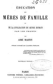 Éducation des mères de famille ou De la civilisation du genre humain par les femmes