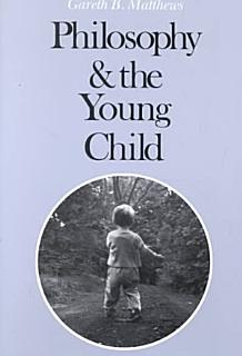 The Philosophy of Childhood Book