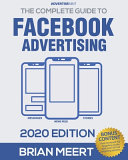 The Complete Guide to Facebook Advertising