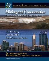 Mining and Communities: Understanding the Context of Engineering Practice
