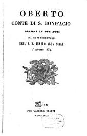 Oberto, conte di S. Bonifacio: dramma in due atti : da rappresentarsi nell'I. R. Teatro alla Scala l'autunno 1839