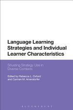 Language Learning Strategies and Individual Learner Characteristics
