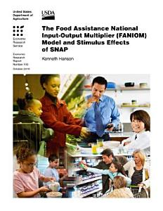 Food Assistance National InputOutput Multiplier  FANIOM  Model and Stimulus Effects of SNAP PDF