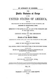 The Public Statutes at Large of the United States of America: From the Organization of the Government in 1789, to March 3, 1845, Volume 4
