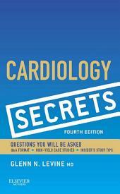 Cardiology Secrets E-Book: Edition 4