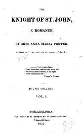The Knights of St. John: A Romance, Volume 1