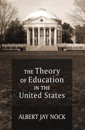 Theory of Education in the United States, The
