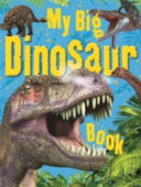My Big Dinosaur Book Book PDF