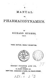 A Manual of Pharmacodynamics: Volume 2