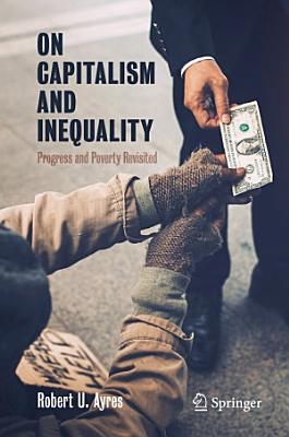 On Capitalism and Inequality
