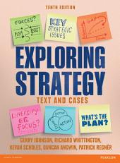 Exploring Strategy Text & Cases: Edition 10