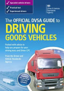 The Official DVSA Guide to Driving Goods Vehicles PDF