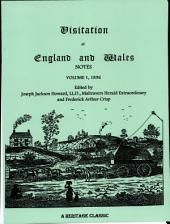 Visitation of England and Wales Notes: Volume 1 1896