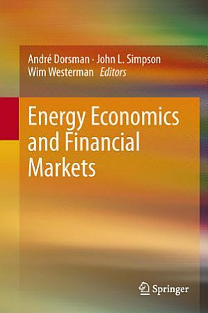 Energy Economics and Financial Markets PDF