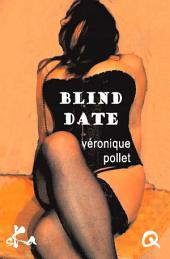Blind date: Nouvelle érotique