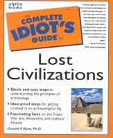 The Complete Idiot s Guide to Lost Civilizations PDF