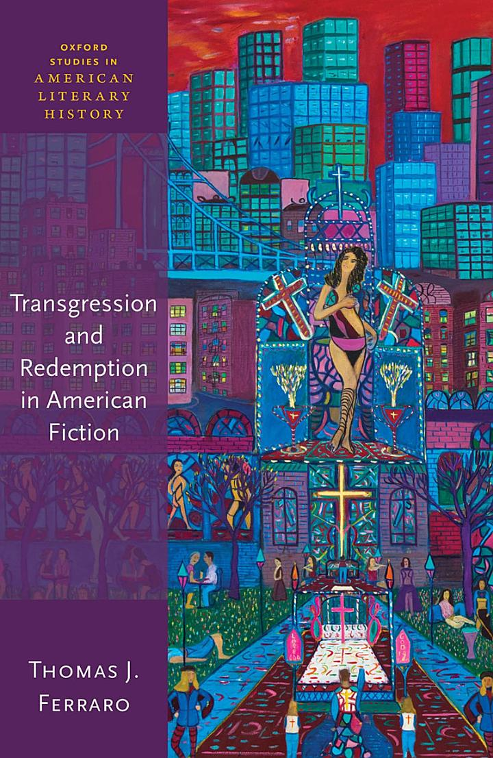 Transgression and Redemption in American Fiction