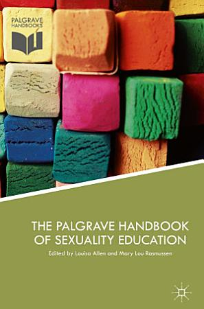 The Palgrave Handbook of Sexuality Education PDF