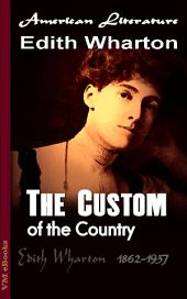 The Custom of the Country: American Literature