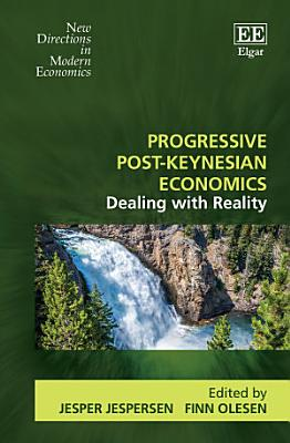 Progressive Post Keynesian Economics