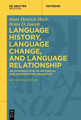 Language History  Language Change  and Language Relationship