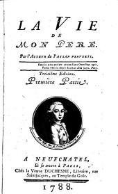 La vie de mon pere. Troisieme edition