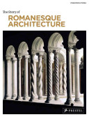 The Story of Romanesque Architecture PDF