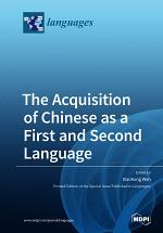 The Acquisition of Chinese as a First and Second Language