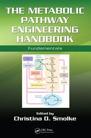 The Metabolic Pathway Engineering Handbook PDF