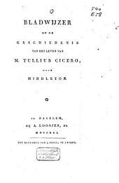 Bladwijzer op de geschiedenis van het leven van M. Tullius Cicero, door Middleton