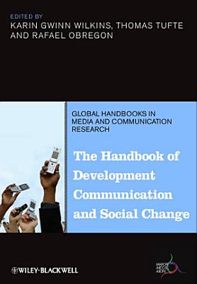 The Handbook of Development Communication and Social Change PDF