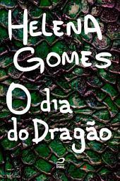 O dia do dragão
