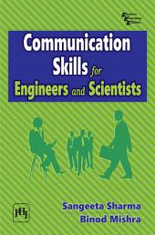 Communication Skills: For Engineers and Scientists