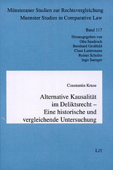Alternative Kausalit  t im Deliktsrecht PDF