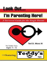 Look Out I M Parenting Here Book PDF
