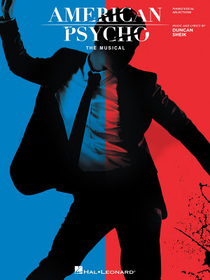 American Psycho  The Musical Songbook
