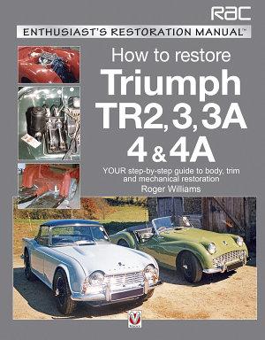 How to Restore Triumph TR2  3  3A  4   4A