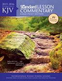 KJV Standard Lesson Commentary r  Large Print Edition 2015 2016