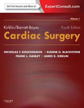 Kirklin/Barratt-Boyes Cardiac Surgery E-Book: Edition 4