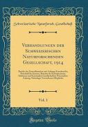 Verhandlungen Der Schweizerischen Naturforschenden Gesellschaft  1914  Vol  1 PDF