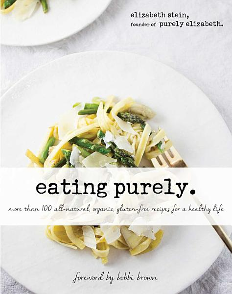 Download Eating Purely Book