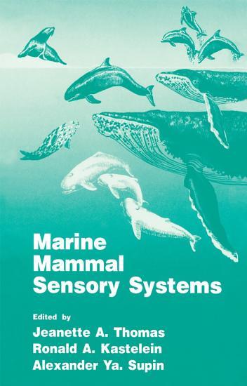 Marine Mammal Sensory Systems PDF