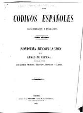 Los codigos españoles concordados y anotados: Novisima recopilación de las leyes de España