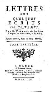Lettres sur quelques écrits de ce tems: Volume13