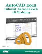 AutoCAD 2015 Tutorial - Second Level: 3D Modeling